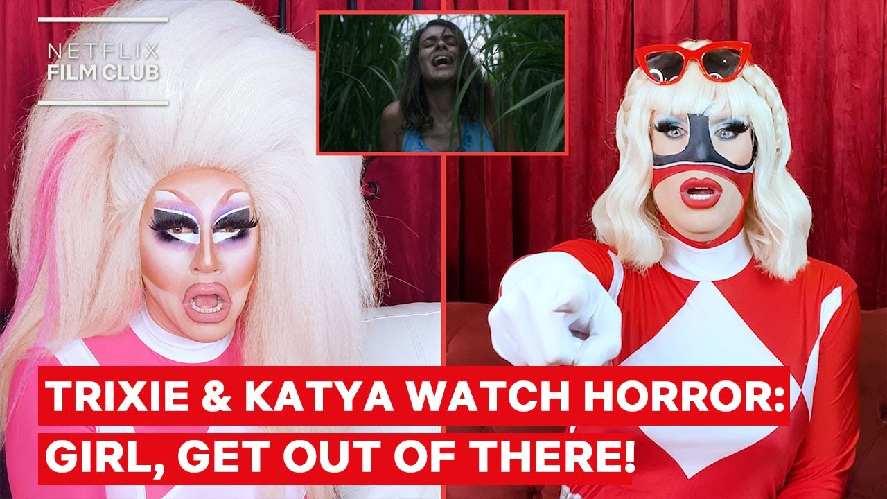 Drag Queens Trixie Mattel & Katya React to Hush and Cabin Fever | I Like to Watch Horror | Netflix
