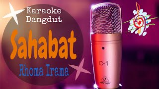 Karaoke dangdut Sahabat - Rhoma Irama || Cover Dangdut No Vocal