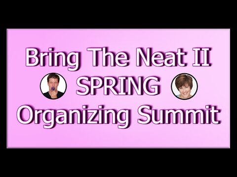 #1 - 50 Top Spring Cleaning Tips Discovered at Bring The Neat 2, Spring Organizing Summit