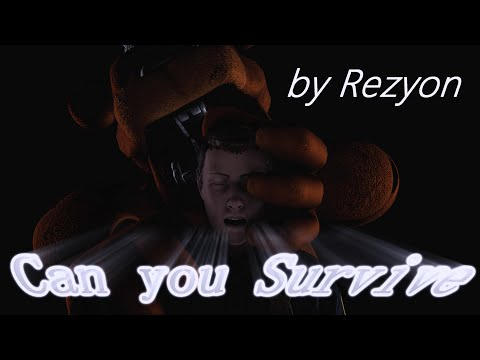[Sfm/Fnaf] Can You Survive (by Rezyon)