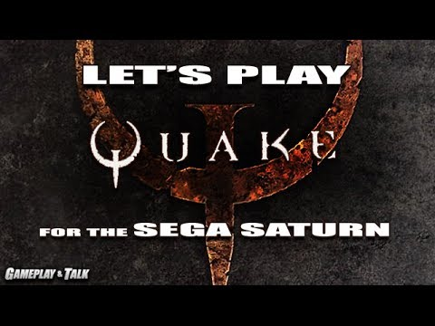 Let's Play Quake for the Sega Saturn - Episode 1