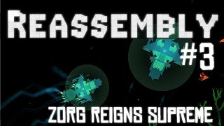 Reassembly Let's Play - Episode #3 - Zorg Reigns Supreme [Gameplay][Giveaway]