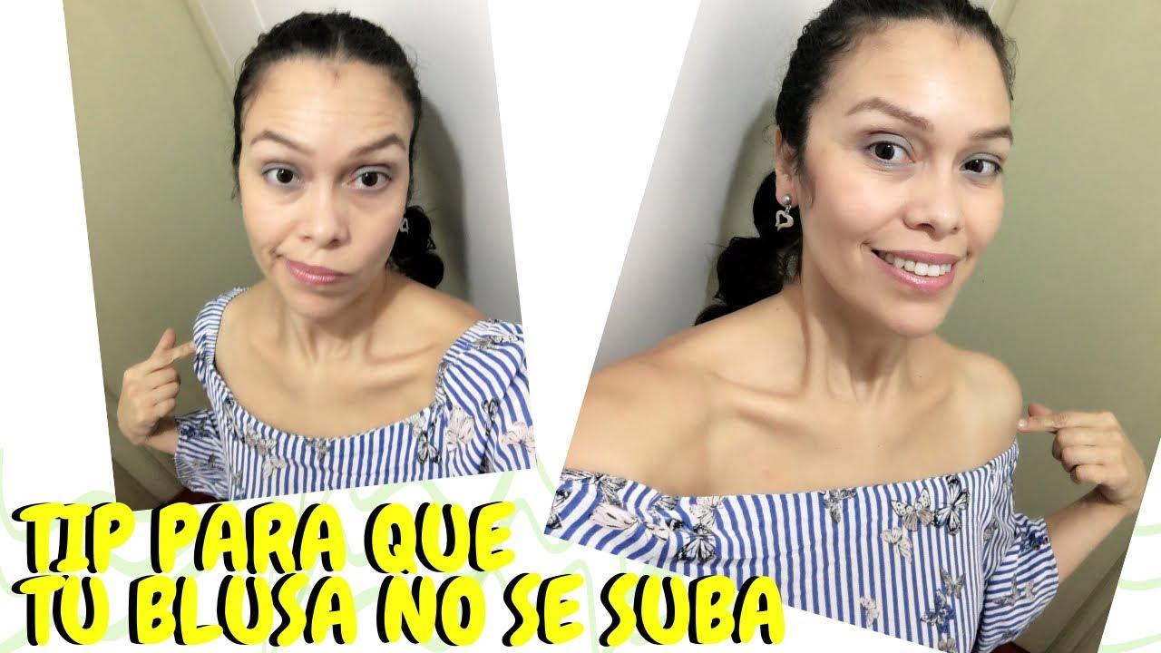 Como Hacer Que No Se Suba Tu Blusa De Hombros Descubiertos Giany Cruz Youtube
