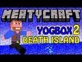 Minecraft: yogbox  Death Island (Rage)