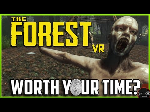 THE FOREST IN VIRTUAL REALITY!!   Gameplay Review - Good Horror? [Oculus Rift, HTC Vive, WMR 2018]