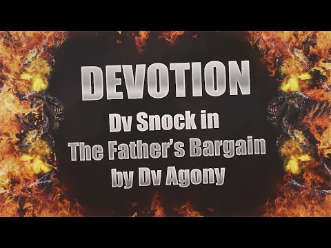 Dv Snock in The Father's Bargain By Dv Agony