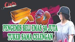 Pengemis Beli Emas 30 juta, Tuker Sama Celengan Ayam