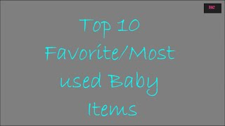 Top 10 Baby Favorites