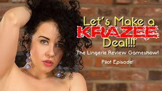 Let's make a Krazee Deal - The Lingerie game show! Pilot Episode