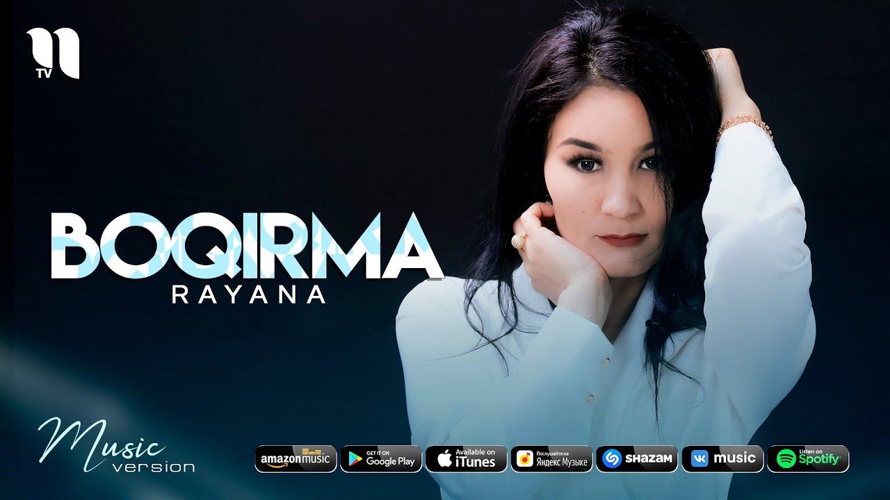 Rayana - Boqirma (audio 2021)