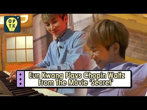 [Oppa Thinking - BTOB] Eun Kwang Plays Chopin's Waltz From The Movie 'Secret' 20170807