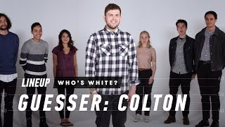 Who's White Here (Colton) | Lineup | Cut