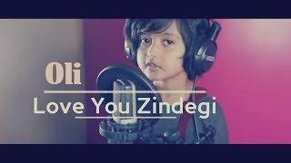Download lagu Love You Zindagi | OLI | Dear Zindagi | New cover song oli | Alia | Shah Rukh