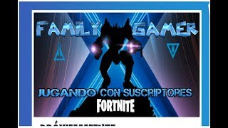 Playing live fortnite free turkey stakes WEEKLY/family gamer tournaments!!! SEASON X