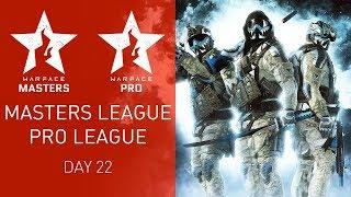 Warface Open Cup Season XIV: Masters League & Pro League. Day 22