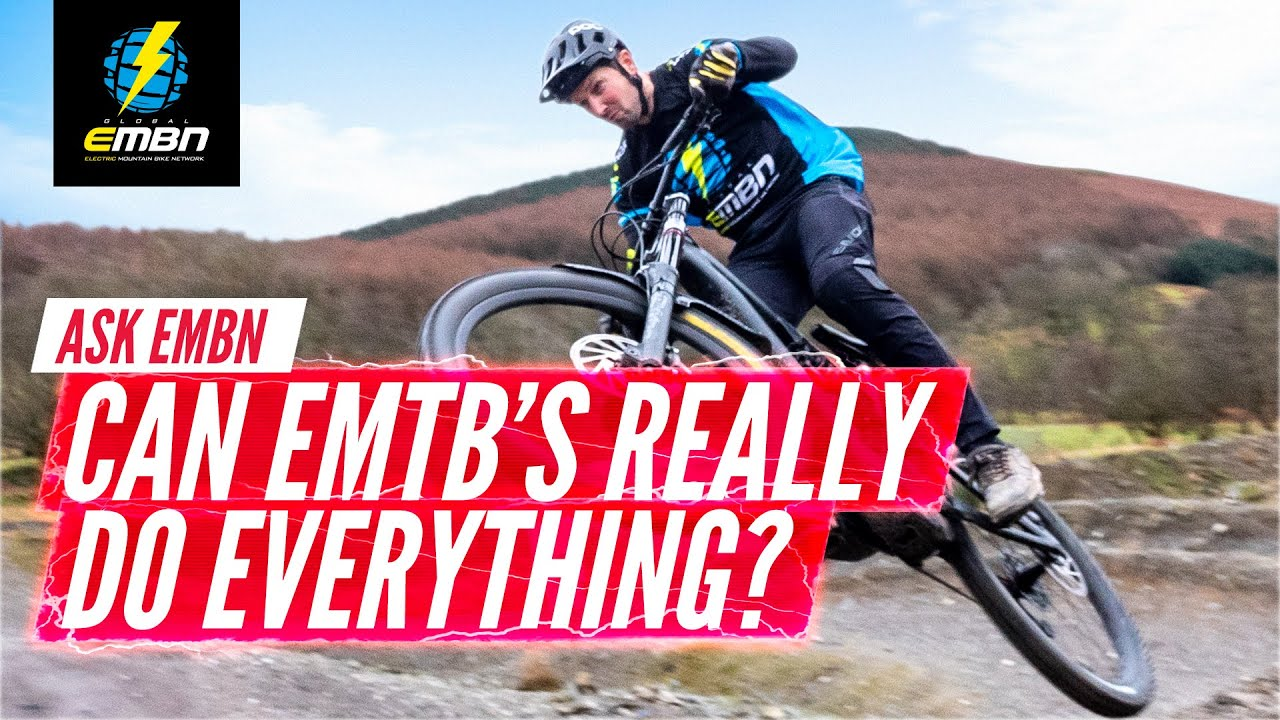 Should You Swap All Of Your Mountain Bikes For An E Bike? | #AskEMBNAnything