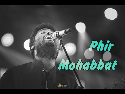 Phir Mohabbat   Juda Hoke Bhi   Tere Bin   Arijit Singh Live