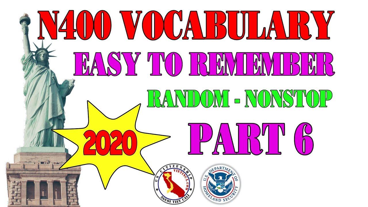 N400 Vocabulary 2020 Easy Random Nonstop - Part 6 | US Citizenship