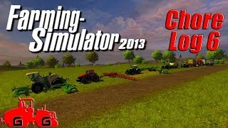 Farming Simulator 2013: Chore Log 6 - Making Hay While The Sun Shines!