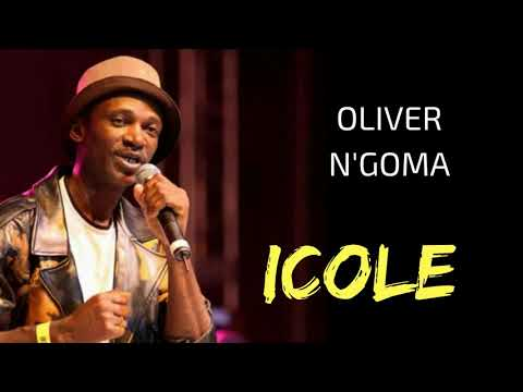 Oliver N'Goma - ICOLE (HQ Audio)