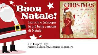 Giorgia Papasidero, Massimo Papasidero - Oh Happy Day
