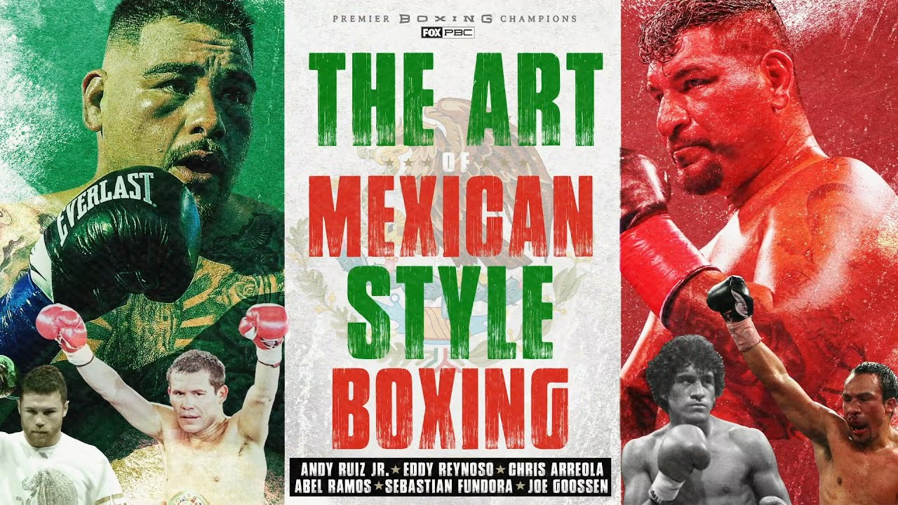 Download The Art of the Mexican Style of Boxing, ft Andy Ruiz Jr, Canelo Alvarez & more | PBC ON FOX