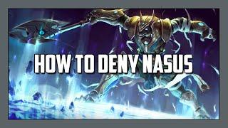 How to Deny Nasus