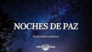 🌌🙇🏻♂️Música Cristiana Instrumental / Noches De Paz🙇🏻♂️🌌