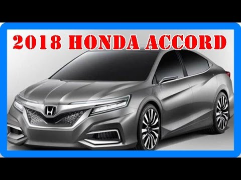2018 Honda Accord Redesign Interior and Exterior - YouTube