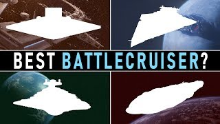 Which Star Wars Faction has the BEST BATTLECRUISER?   Star Wars Factions Compared