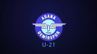 Adana Demirspor U 21- Mavi Şimşeklerin yetenekleri