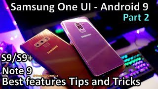 (Part 2) Samsung One UI Android 9 - best tips and tricks for Note 9 and S9