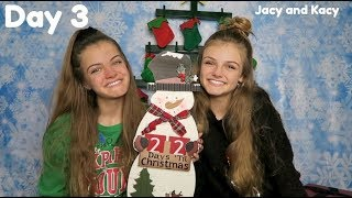Christmas Countdown 2018 ~ Day 3 ~ Jacy and Kacy