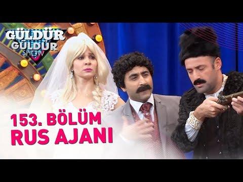 Güldür Güldür Show 153. Bölüm | Rus Ajanı