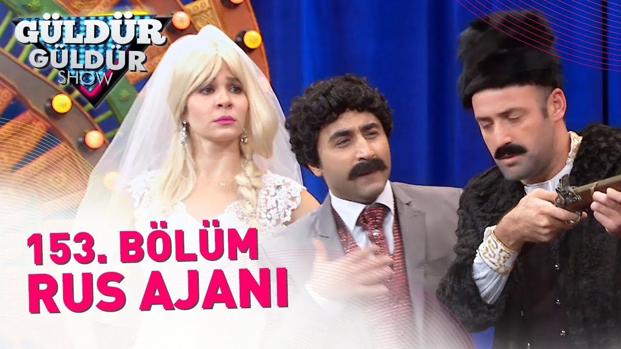 Güldür Güldür Show 153 Bölüm Rus Ajanı Youtube