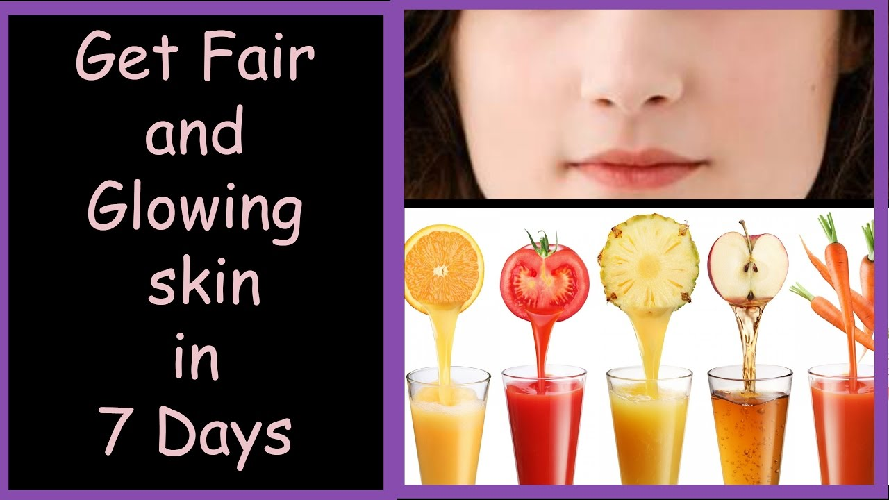 7 Fruit Juices For Skin Whitening And Lightening, 7 Days ...