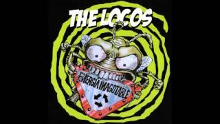 The Locos - Por La Razón O La Fuerza