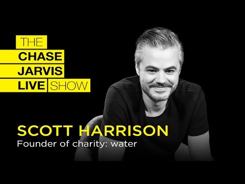 How To Change The Lives Of Millions W/ Scott Harrison | Chase Jarvis LIVE