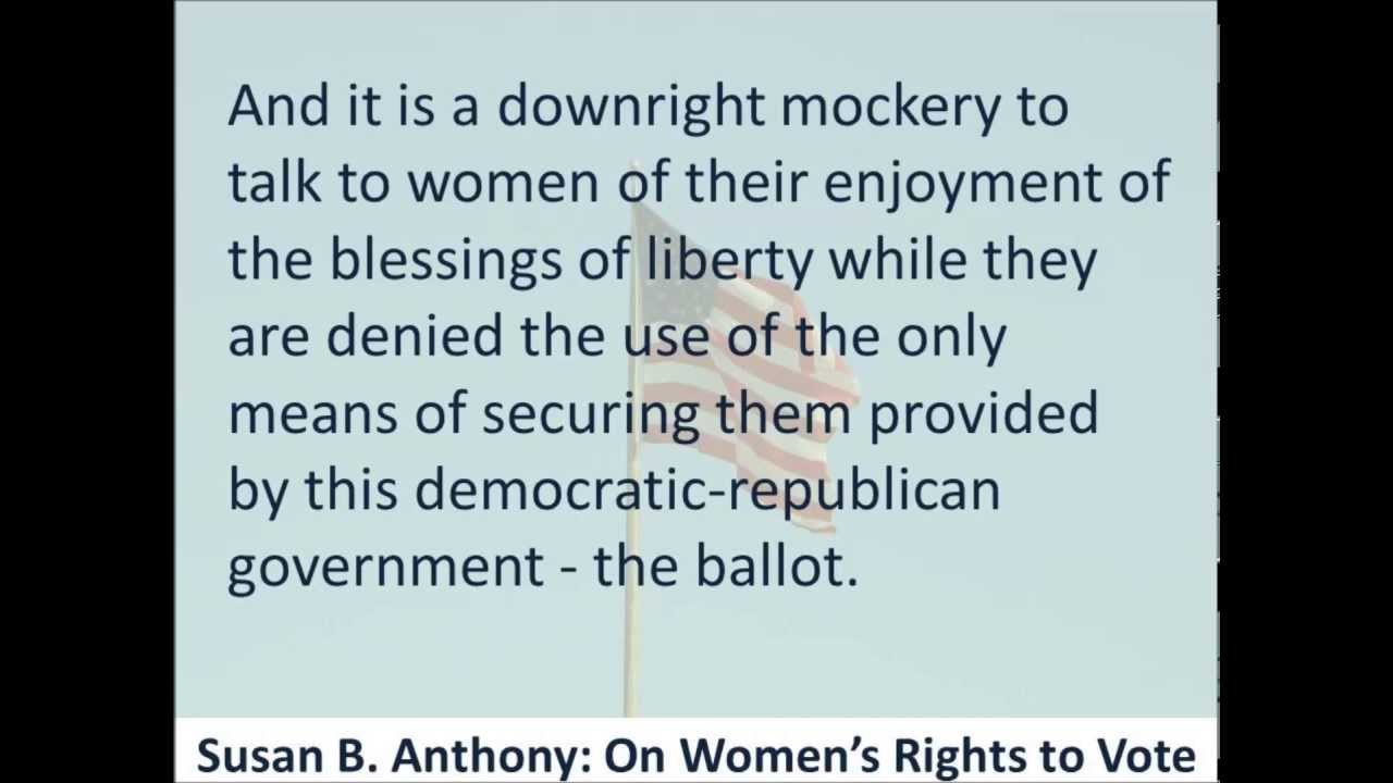 on women s rights to vote susan b anthony hear the on women s rights to vote susan b anthony 1873 hear the text