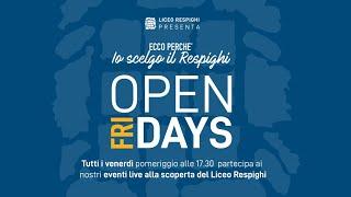Open (Fri)days - Presentazione della Scuola