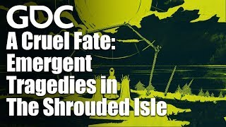 A Cruel Fate: Emergent Tragedies in The Shrouded Isle