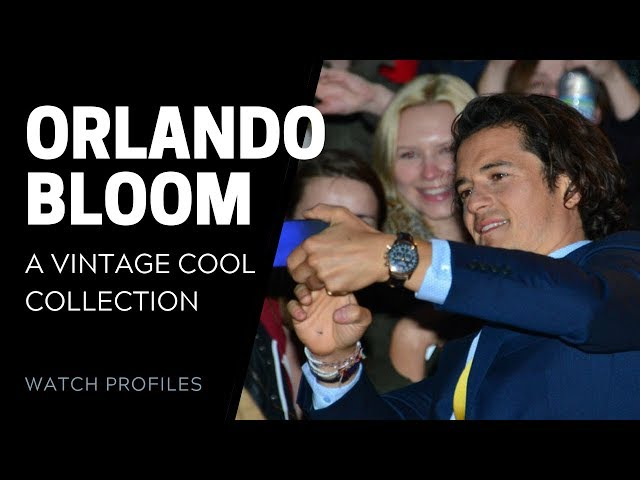 Orlando Bloom's Watch Collection | SwissWatchExpo [Watch Collection]