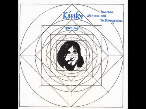 The Kinks Part 1 Lola Versus Powerman And The Moneyground