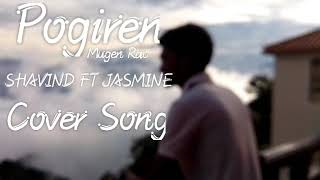 Cover images Pogiren - Mugen Rao MGR feat. Prashan Sean _ Official Music Video _ 4K