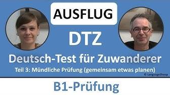 Deutsch lernen: B1-Prüfung (DTZ) -- mündliche Prüfung -- (AUSFLUG) gemeinsam etwas planen