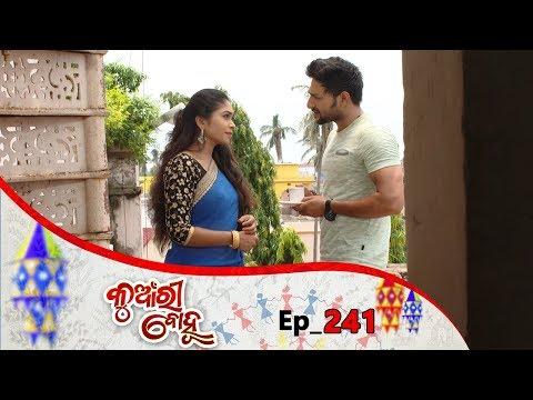 Kunwari Bohu | Full Ep 241 | 18th July 2019 | Odia Serial – TarangTV
