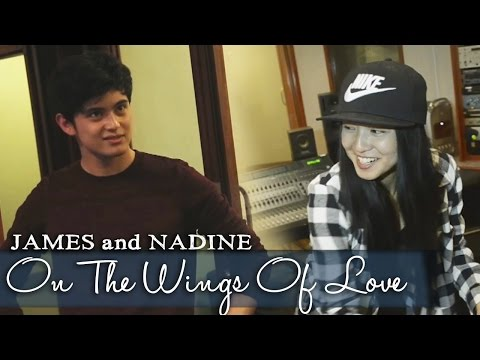 James Reid and Nadine Lustre — On The Wings of Love (Official Lyric Video)