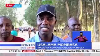 Polisi Mombasa wanazidi kusaka magenge ya majambazi ambayo yamekua yakiwahangaisha wanabiashara