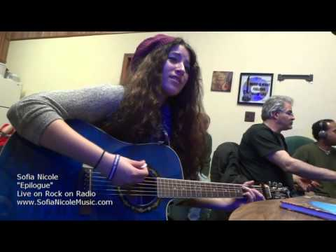 Sofia Nicole  Epilogue.  Live On Rock On Radio