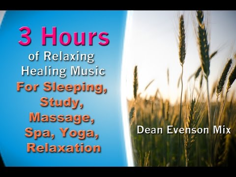 THREE HOURS of Relaxing Healing Music.  For Sleeping, Study, Massage, Spa, Yoga, Relaxation.